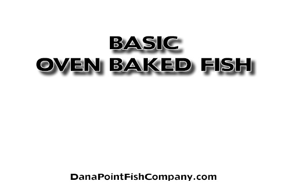 Basic Procedure for Baking Fish in the Oven