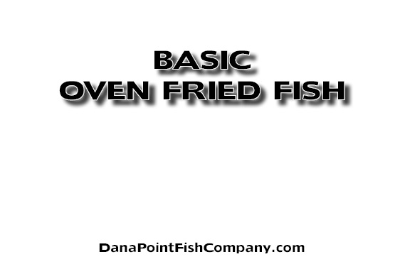 Basic Procedure for Oven Fried Fish