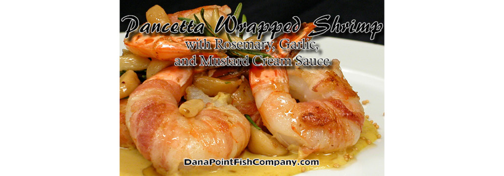 Pancetta Wrapped Shrimp with Rosemary, Garlic, and Mustard Cream Sauce