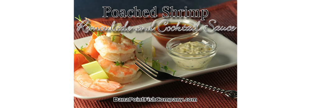Poached Shrimp with Remoulade and Cocktail Sauce