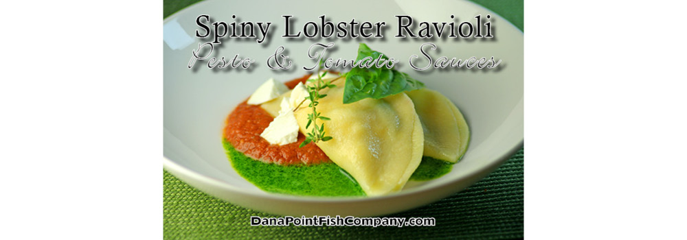 Spiny Lobster Ravioli with Pesto and Tomato Sauces