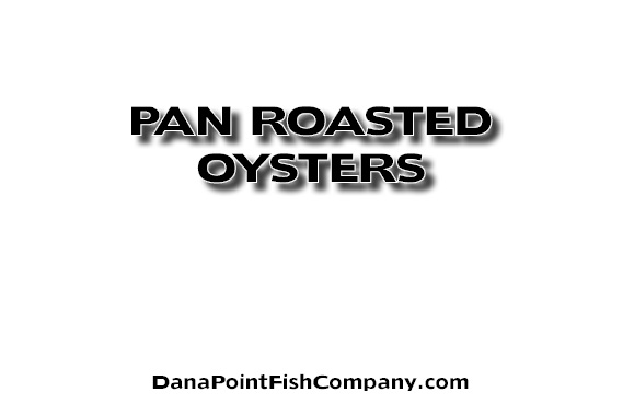Pan Roasted Oysters